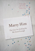 Marry Him by Lori Gottlieb, Foreign Edition Gallery
