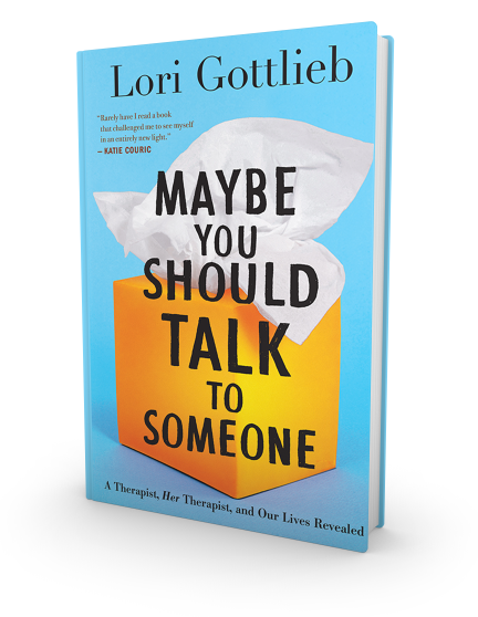 Maybe You Should Talk to Someone - Lori Gottlieb Book