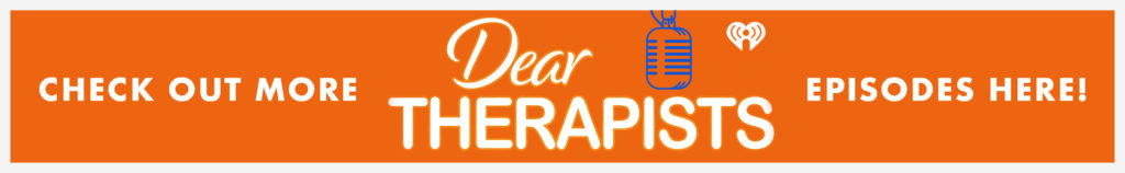 More Dear Therapists Episodes