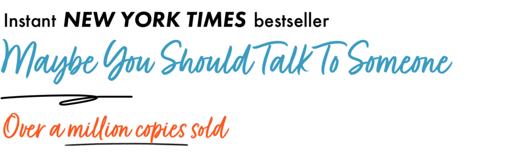 Maybe You Should Talk to Someone Workbook Available for Pre Order